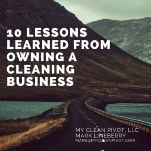 10-Lessons-Learned-From-Owning-A-Cleaning-Business-1